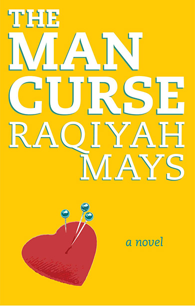 Raqiyah Mays The Man Curse Book cover
