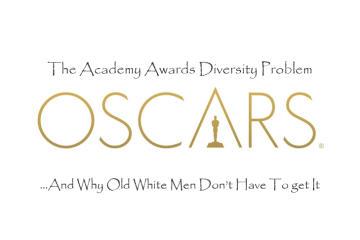 Academy Awards DIversity Problem
