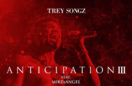 Trey Songz Anticipation 3