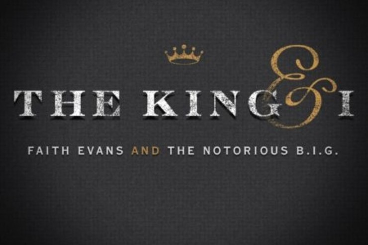 Faith Evans Notorious B.I.G. The King & I