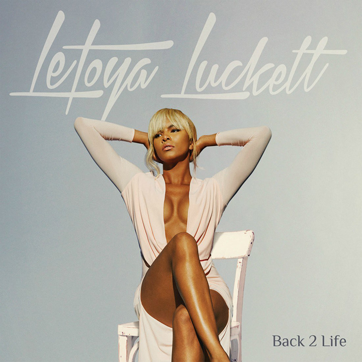 LeToya Luckett Back 2 Life album